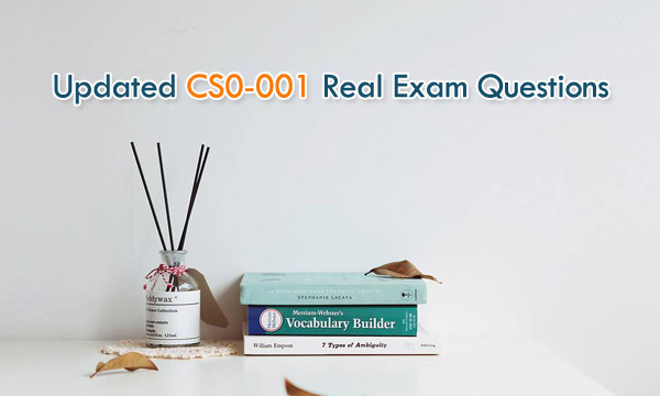 Updated CS0-001 real exam questions