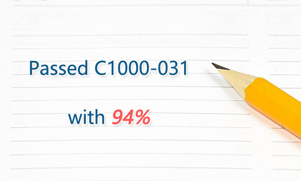 Passed C1000-031 with 94%