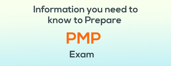 Which information you need to know to prepare PMP exam