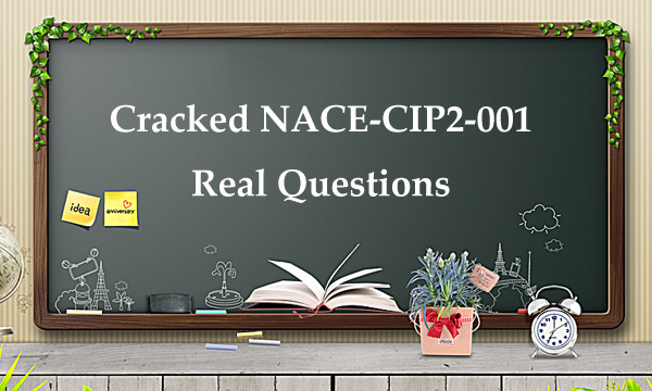 Cracked NACE-CIP2-001 Real Questions