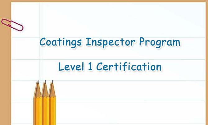 Coating Inspector Program Level 1 Certification