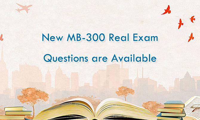 New Microsoft MB-300 real exam questions are available