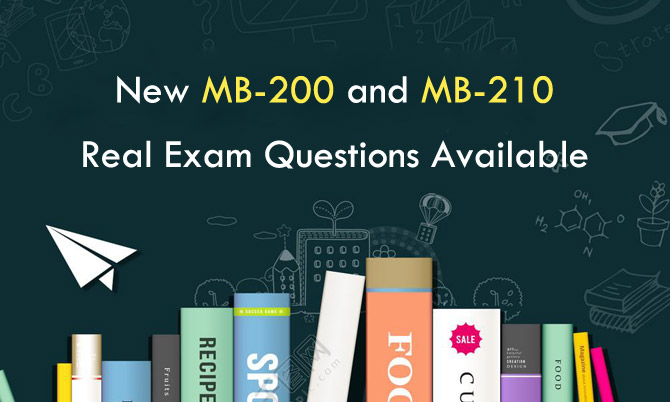 New Microsoft MB-200 and MB-210 Real Exam Questions Available