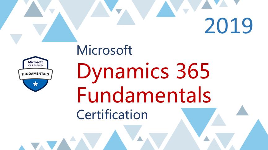 Microsoft Dynamics 365 Fundamentals Certification