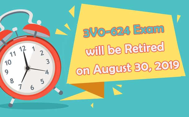 VCAP6.5-DCV Design 3V0-624 exam will be retired on August 30, 2019