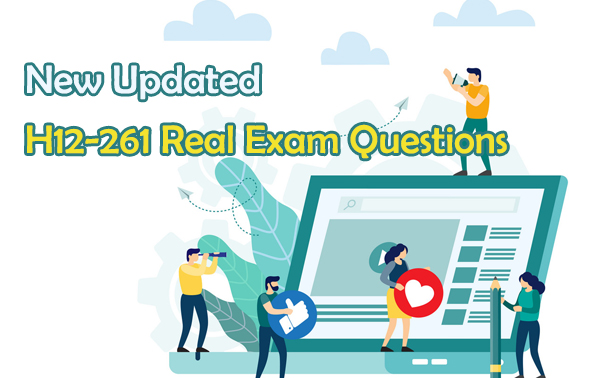 New Updated H12-261 Real Exam Questions