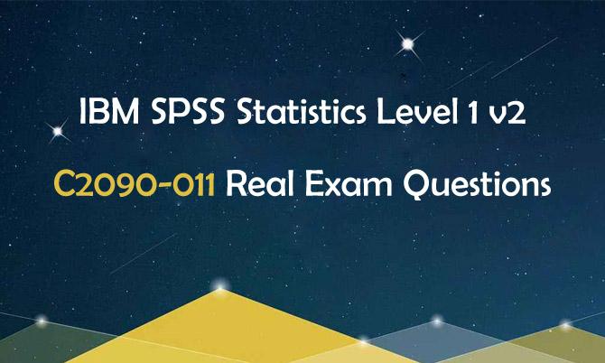 IBM SPSS Statistics Level 1 v2 C2090-011 Real Exam Questions