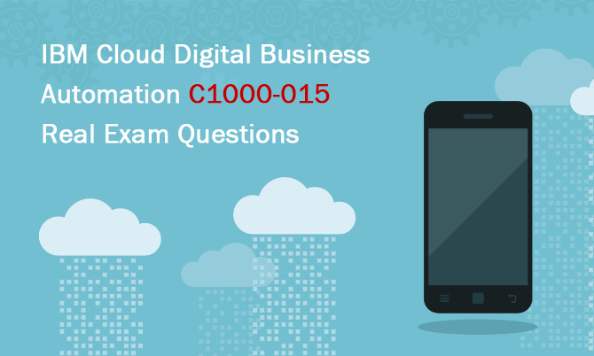 IBM Cloud Digital Business Automation C1000-015 Real Exam Questions