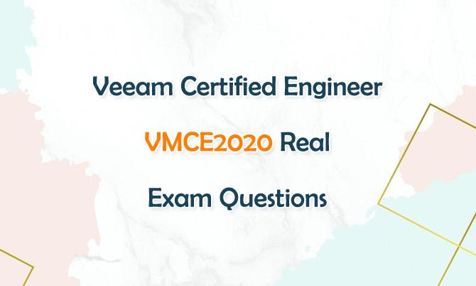 Veeam Certified Engineer VMCE2020 Real Exam Questions