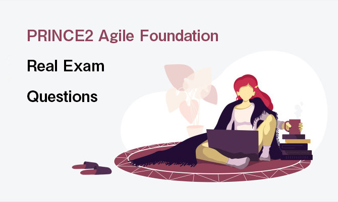 PRINCE2 Agile Foundation Real Exam Questions