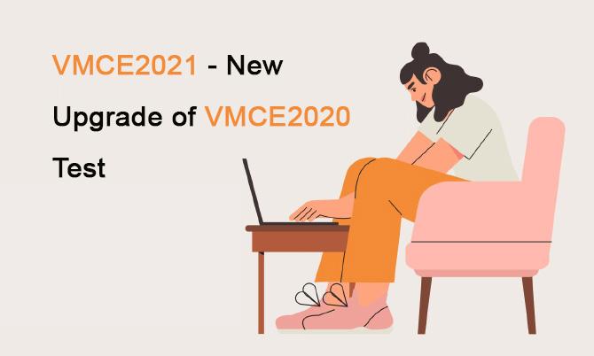 VMCE2021 - New Upgrade of VMCE2020 Test