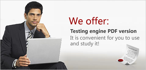 We offer both Testing engine and PDF version